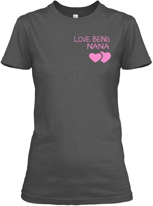 Nana-The-Moment-Tee-Children-Version-Love-Being-Gildan-Women-039-s-Tee-T-Shirt thumbnail 10