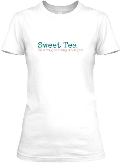 Sweet Tea Tee White Women's T-Shirt Front