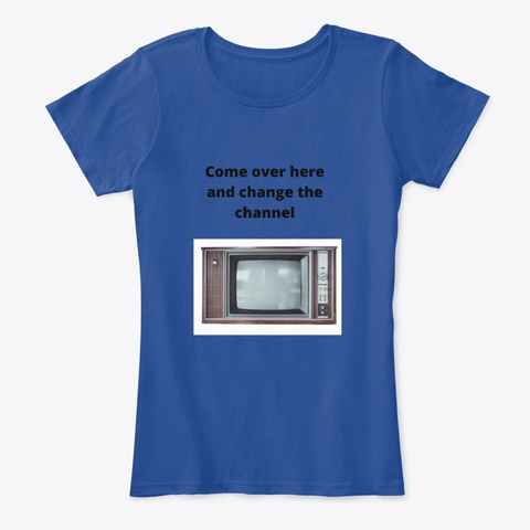 Be The Remote Deep Royal  T-Shirt Front