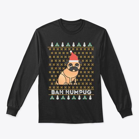 Bah Humpug Funny Dog Lover Scrooge Black T-Shirt Front