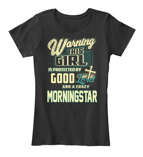 This Girl Protected  Morningstar   Customizable Name Black T-Shirt Front