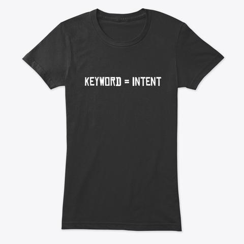 Keyword = Intent Vintage Black T-Shirt Front