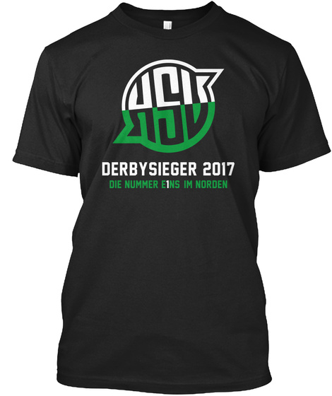 Derbysieger 2017 Die Number E1ns Im Norden Black T-Shirt Front
