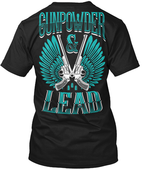 Gunpowder Lead Black T-Shirt Back