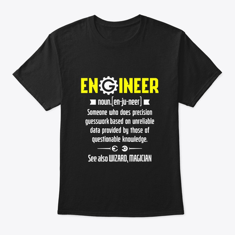 Engineer A Noun Definition Science Black T-Shirt Front