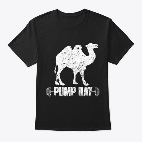 Lifting Training Gymer Shirt Pump Day Ca Black T-Shirt Front