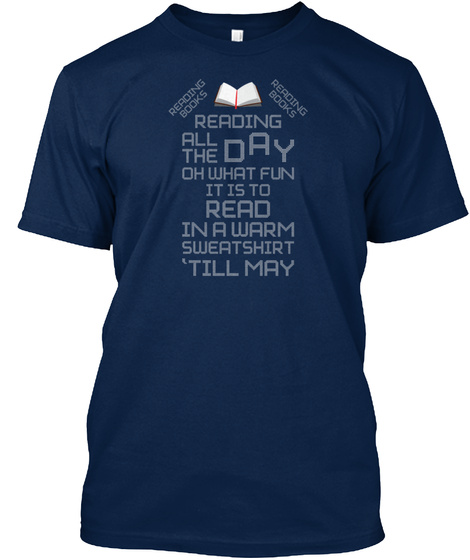 Reading Books All The Day Oh What Fun It Navy T-Shirt Front