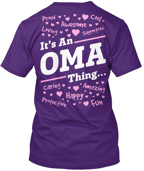 Its An Oma Thing... Purple T-Shirt Back