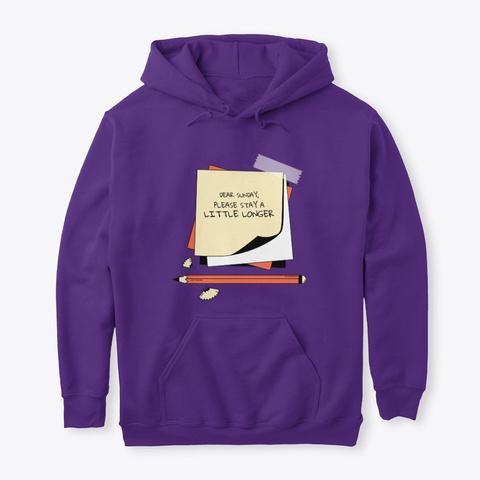 Dear Sunday, Please Stay A Little Longer Purple T-Shirt Front