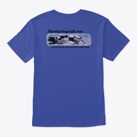 That Cycling Life.Com Official Gear Deep Royal T-Shirt Back