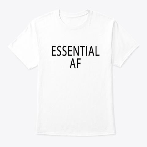 Essential af shirts