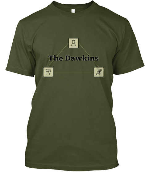Haven't You Read The Dawkins? Military Green T-Shirt Front