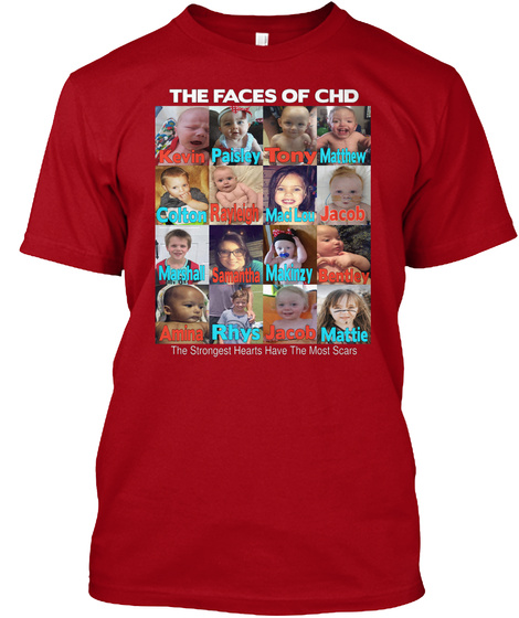 The Faces Of Chd Kevin Paisley Tony Matthew Colton Rayleigh Maci Lou Jacob Marshall Samantha Makinzy Bettley Amina... Deep Red T-Shirt Front