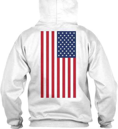 American Patriot Adults Hoodie White T-Shirt Back