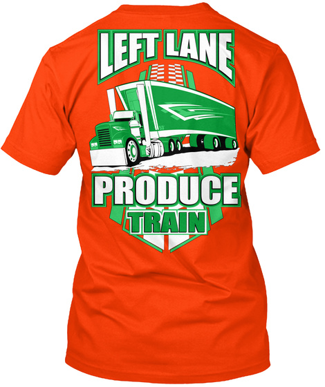 Left Lane Produce Train Orange T-Shirt Back