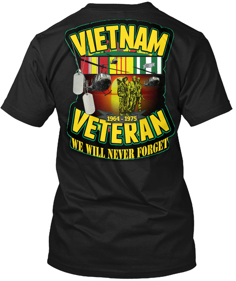 Vietnam Veterans We Will Never Forget Unisex Tshirt