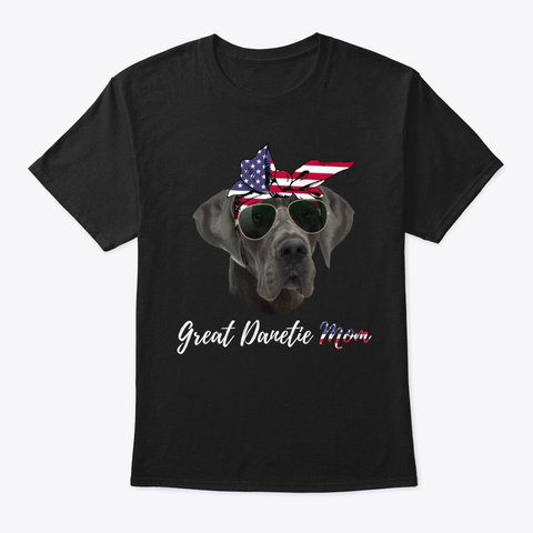 Great Dane Dog Mom Black T-Shirt Front