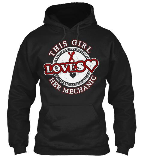 This Girl Loves Her Mechanic Black T-Shirt Front