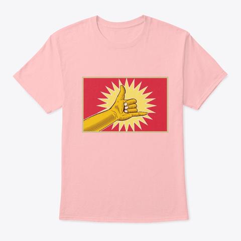 Shaka Sign Pale Pink T-Shirt Front