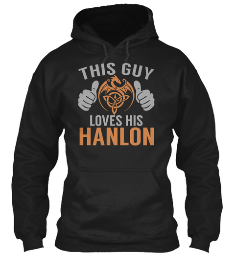 Hanlon   Guy Name Shirts Black T-Shirt Front