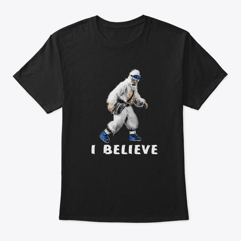 Yeti, I Believe Black Tee Black T-Shirt Front