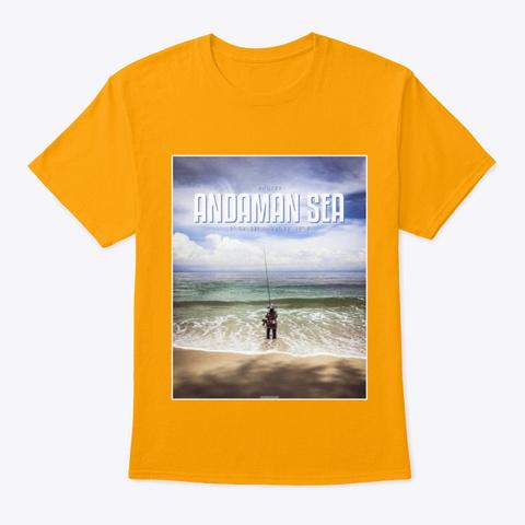 Andaman Sea Fishing Gold T-Shirt Front