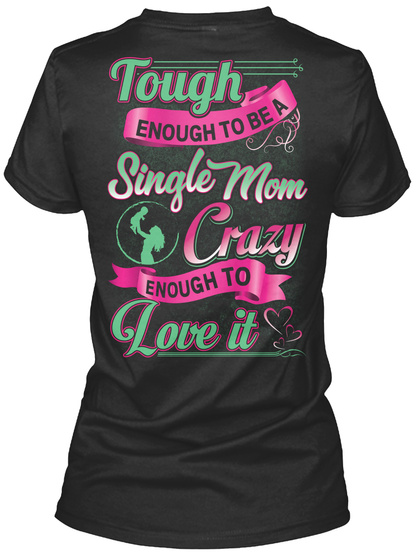 Awesome Single Mom Shirt Black T-Shirt Back