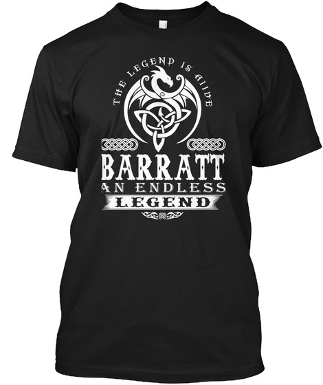 The Legend Is Alive Barratt An Endless Legend Black T-Shirt Front