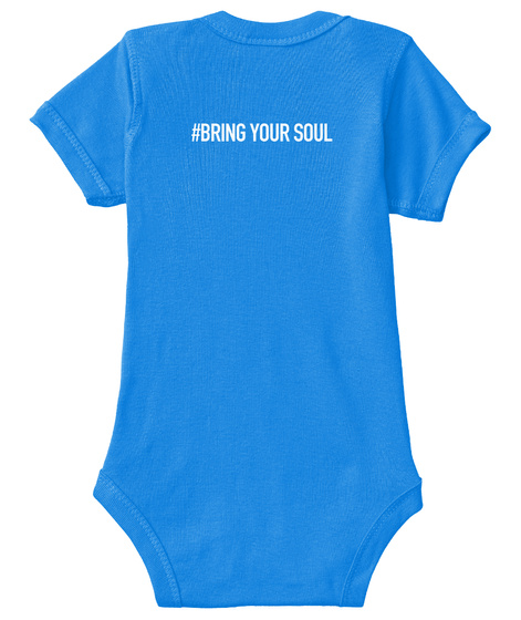 #Bring Your Soul Royal T-Shirt Back
