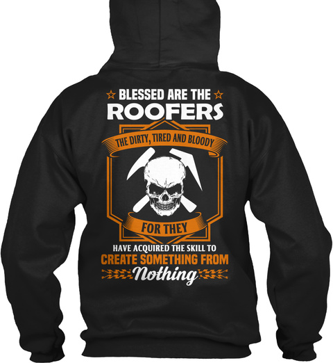 Blessed Are The  Roofers   Black T-Shirt Back