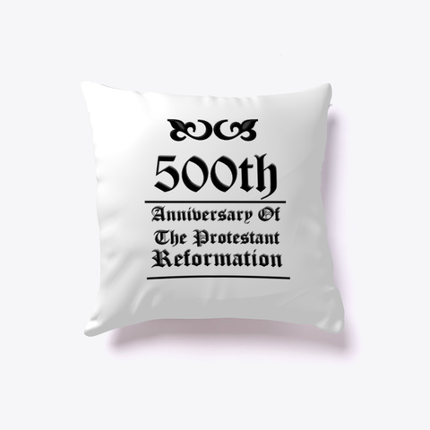500th Anniversary Reformed Christian White T-Shirt Front