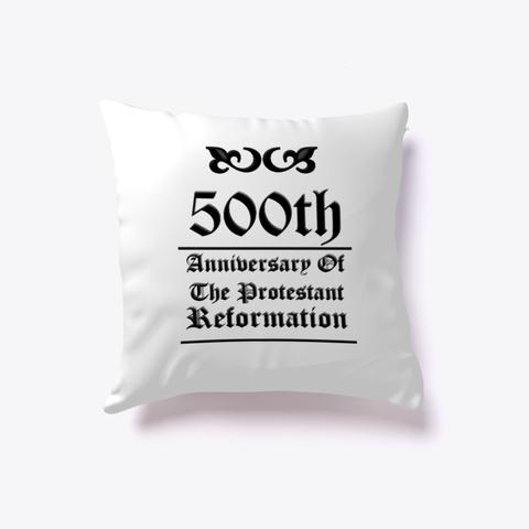 500th Anniversary Reformed Christian White áo T-Shirt Front