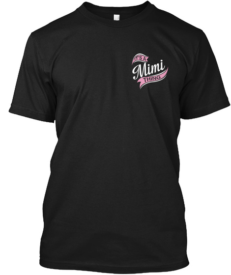 It's A Mimi Thing Black T-Shirt Front