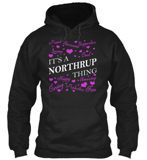 Its A Northrup Thing Black Maglietta Front