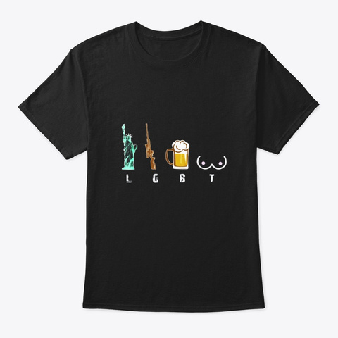Liberty Gun Beer Shirt Funny Lgbt Black T-Shirt Front