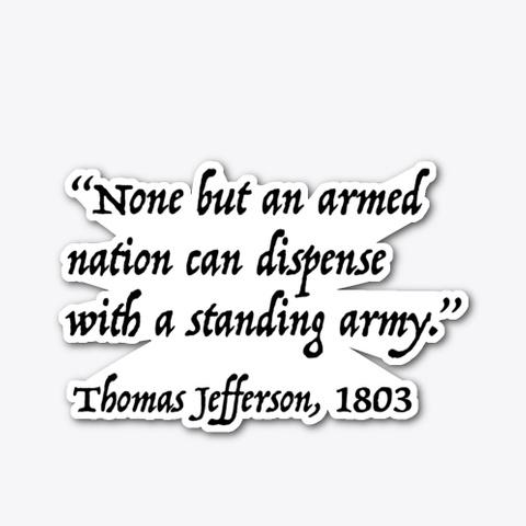 Thomas Jefferson 2nd Amendment Quote Standard T-Shirt Front
