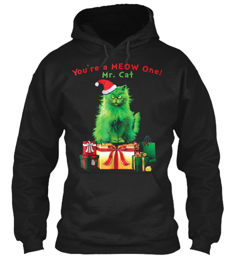 Mens Youre A Meow One Mr. Cat Christmas  Black T-Shirt Front