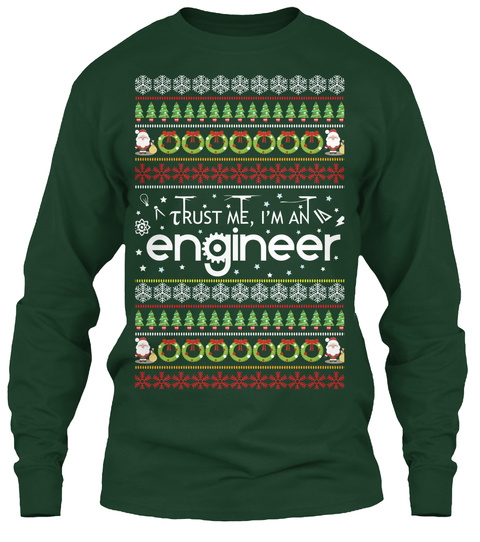 Trust Me I'm An Engineer Forest Green T-Shirt Front