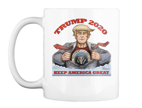 Trump 2020 President Of The United States Keep America Great White Mug Front