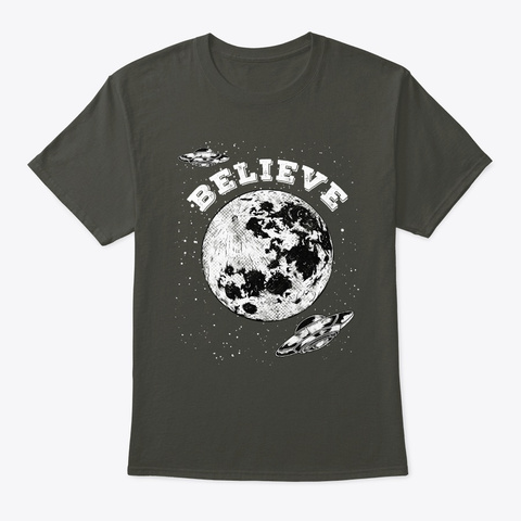 Ufo Believe In Uf Os Retro Vintage Smoke Gray T-Shirt Front