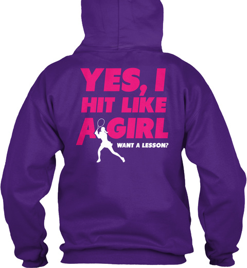 Yes Hit Like A Girl Want A Lesson Purple T-Shirt Back