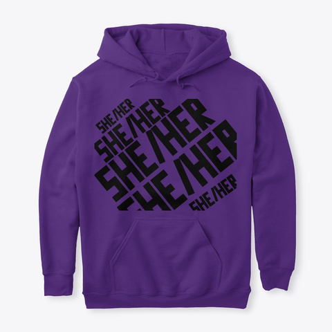She/Her Hoodies Purple T-Shirt Front