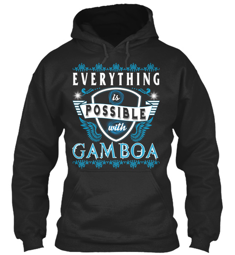 Everything Possible With Gamboa  Jet Black T-Shirt Front
