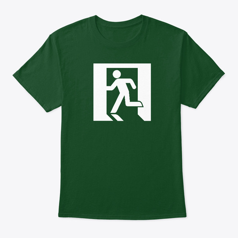 Emergency Exit Deep Forest T-Shirt Front