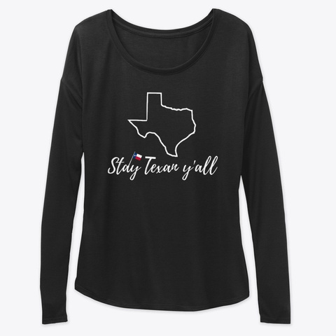 Stay Texan Y'all Black T-Shirt Front