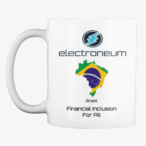Etn   Brazil Financial Inclusion Mug White T-Shirt Front