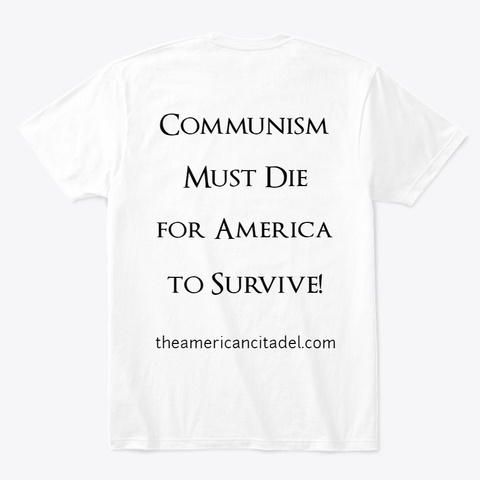 Communism Is Treason White T-Shirt Back