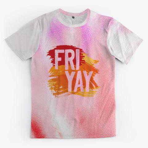 friyay tie dye shirt