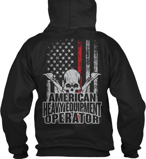 American Heavy Equipment Operator Black T-Shirt Back