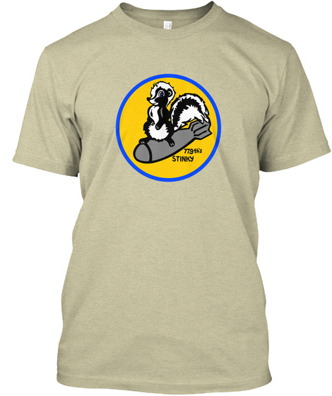 464 Bg(H) 779th B 24 Liberator Stinky Oatmeal T-Shirt Front